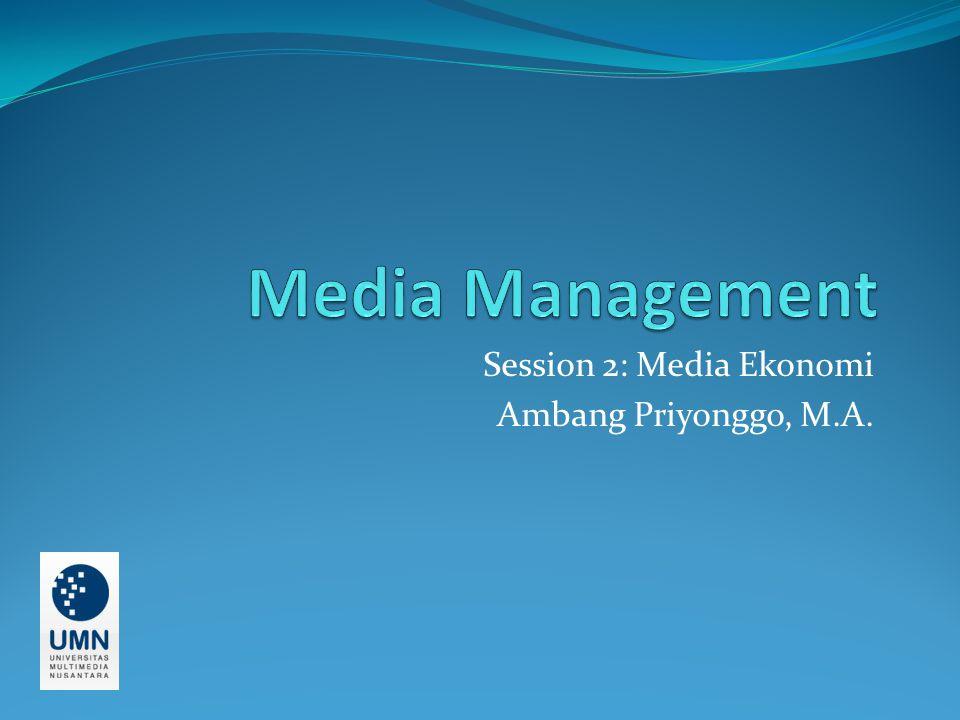 Apa itu ekonomi media.