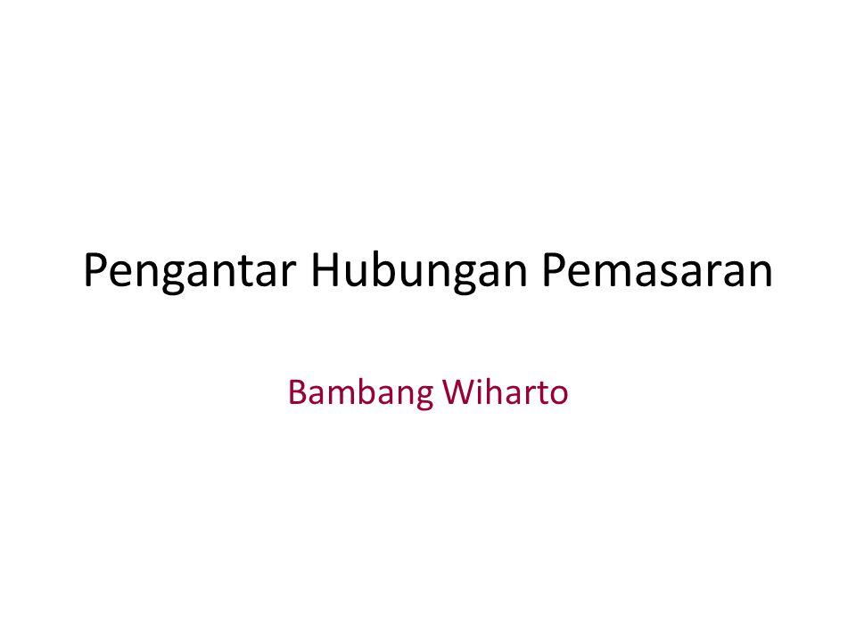 Pengantar Hubungan Pemasaran Bambang Wiharto