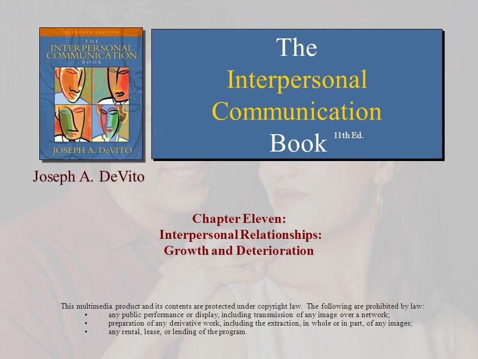 Chapter 11: Interpersonal Relationships: Growth and Deterioration Copyright © Allyn & Bacon 200722 Analogi Bawang  Orang dapat dibandingkan sebuah bawang dengan lapisan – lapisan dari sebuah bawang yg mewakili aspek dari kepribadian seseorang.