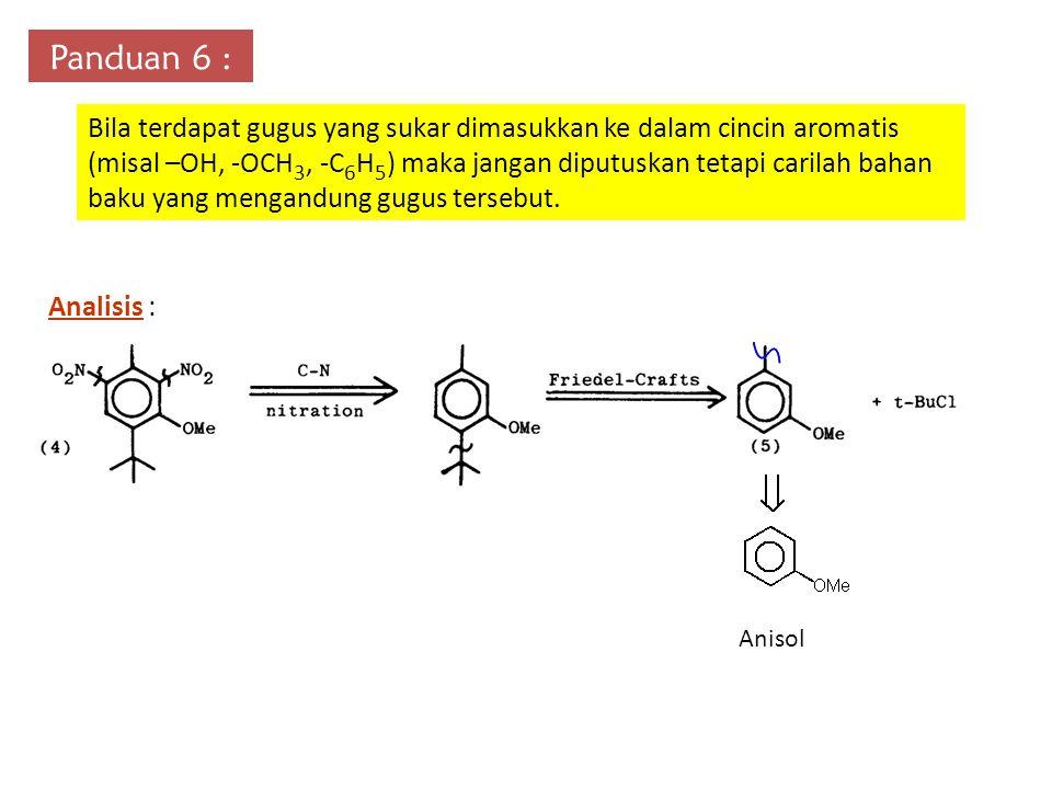 Panduan 6 : Bila terdapat gugus yang sukar dimasukkan ke dalam cincin aromatis (misal –OH, -OCH 3, -C 6 H 5 ) maka jangan diputuskan tetapi carilah ba