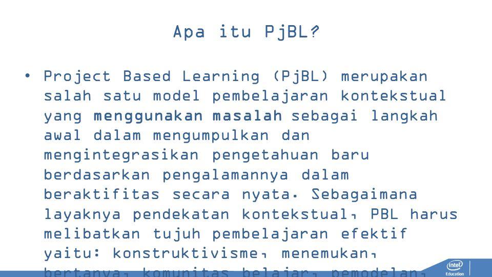 Apa itu PjBL? Project Based Learning (PjBL) merupakan salah satu model pembelajaran kontekstual yang menggunakan masalah sebagai langkah awal dalam me