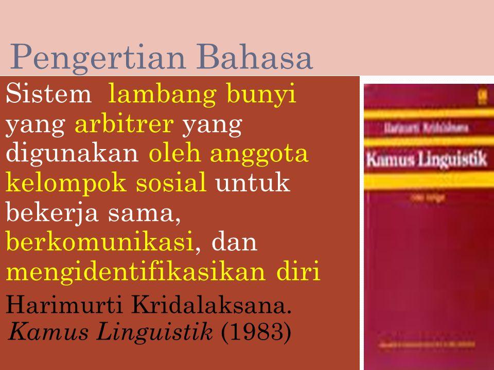 Penggunaan bahasa yang sesuai dengan kaidah EYD Kamus Besar Bahasa Indonesia (KBBI) Tata Bahasa Bahasa Indonesia Bahasa Indonesia yang benar