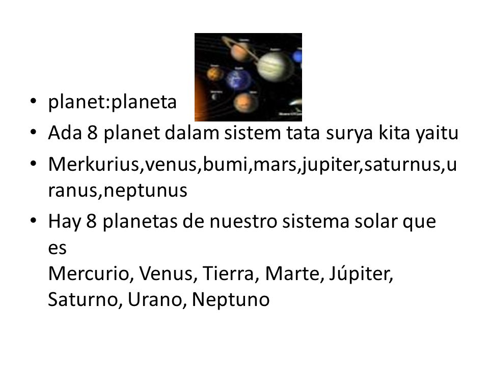satelit:satélite Satelit alami adalah benda-benda luar angkasa Buatan manusia yang mengorbit sebuah planet atau benda lain Satélites naturales son objetos espaciales Hechas por el hombre orbitando un planeta u otro objeto