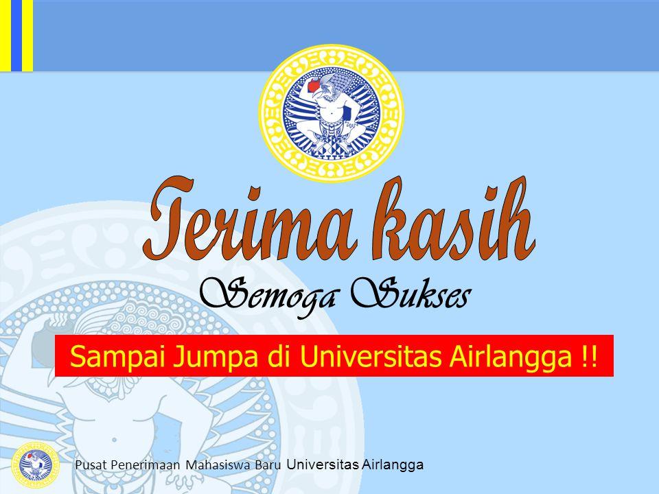 Semoga Sukses Sampai Jumpa di Universitas Airlangga !!