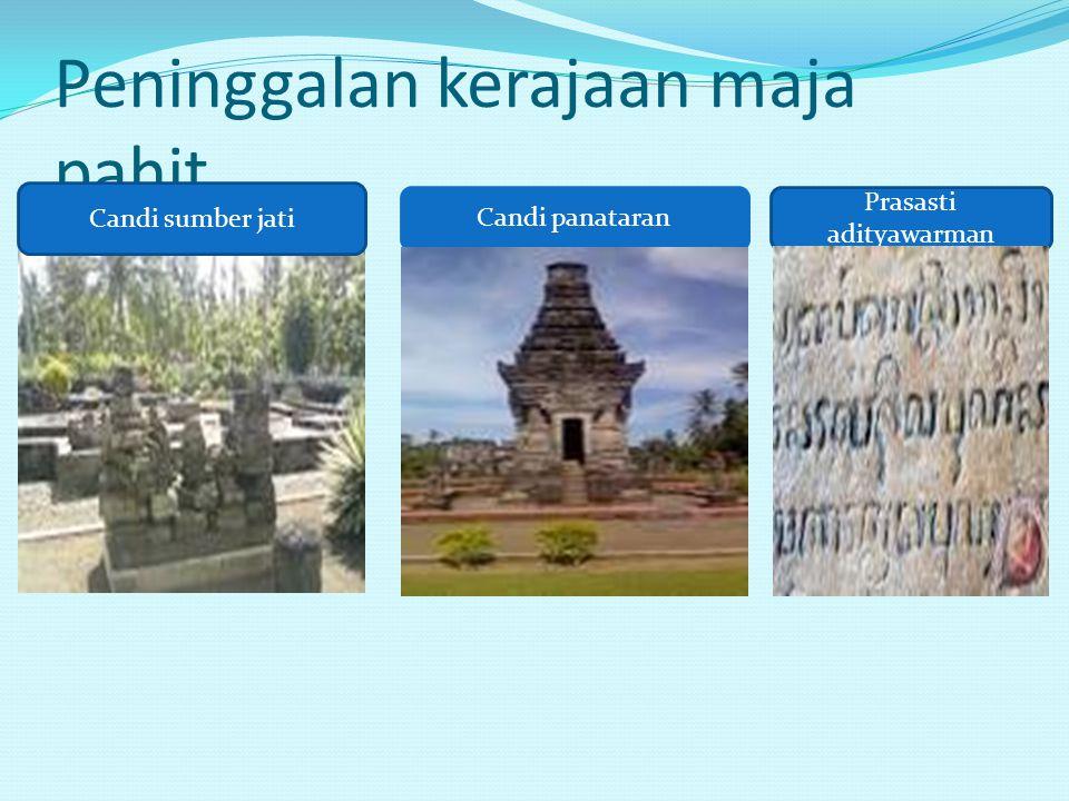 Peninggalan kerajaan maja pahit Candi sumber jati Candi panataran Prasasti adityawarman