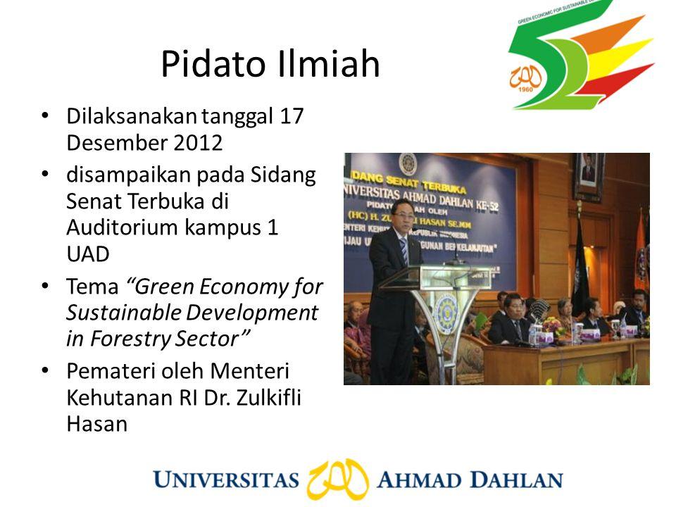 """Pidato Ilmiah Dilaksanakan tanggal 17 Desember 2012 disampaikan pada Sidang Senat Terbuka di Auditorium kampus 1 UAD Tema """"Green Economy for Sustainab"""