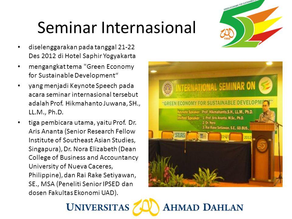 Seminar Internasional diselenggarakan pada tanggal 21-22 Des 2012 di Hotel Saphir Yogyakarta mengangkat tema
