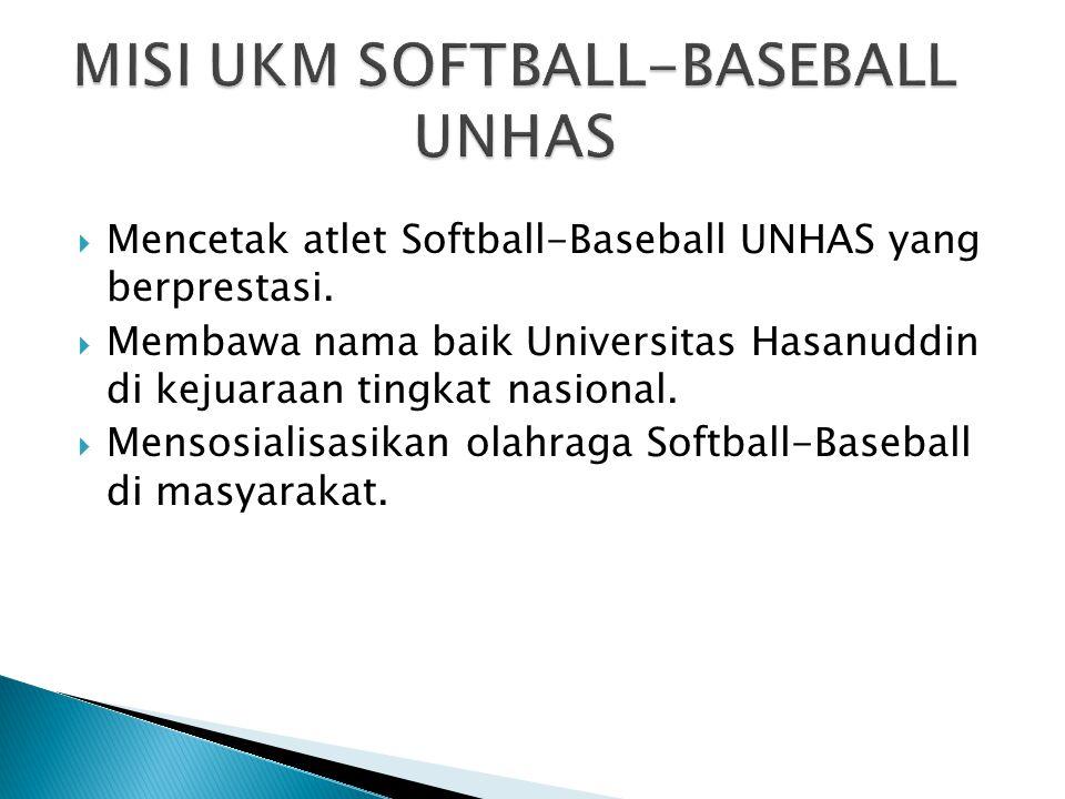  Mencetak atlet Softball-Baseball UNHAS yang berprestasi.