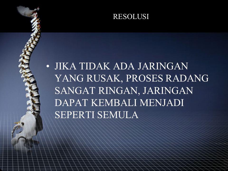 HASIL KESEMBUHAN TERGANTUNG TIPE JARINGAN DAN DERAJAT KERUSAKAN JARINGAN, DIBEDAKAN MENJADI : 1.RESOLUSI 2.REGENERASI 3.ORGANISASI