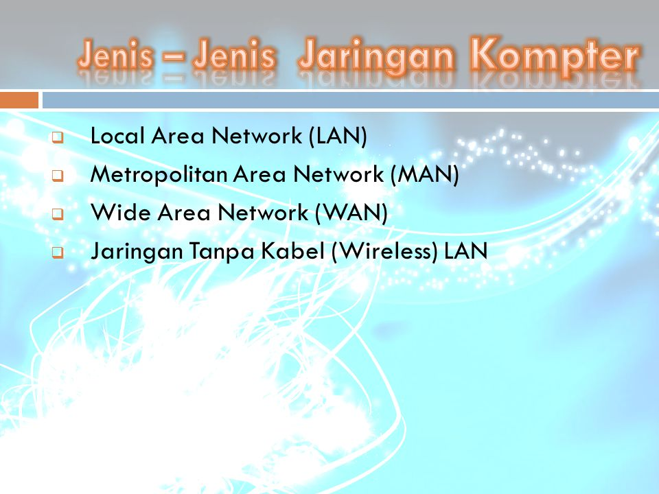 Adalah : Suatu jaringan komputer yang terbatas dalam jarak atau area setempat (lokal)