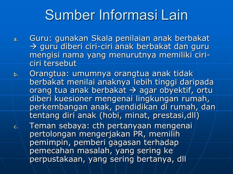 Sumber Informasi Lain a.