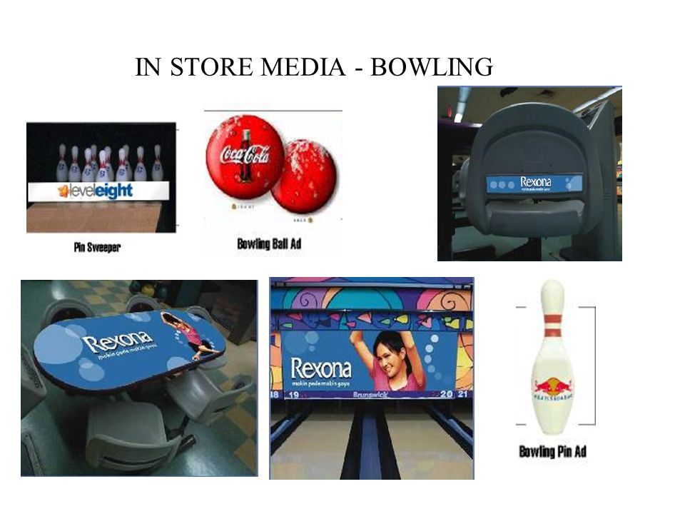 IN STORE MEDIA - BOWLING