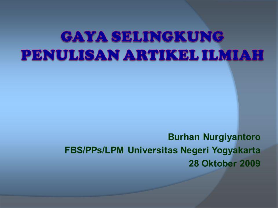 Burhan Nurgiyantoro FBS/PPs/LPM Universitas Negeri Yogyakarta 28 Oktober 2009
