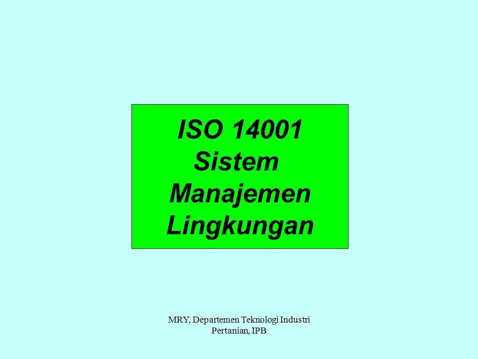 ISO 14001 Sistem Manajemen Lingkungan MRY, Departemen Teknologi Industri Pertanian, IPB