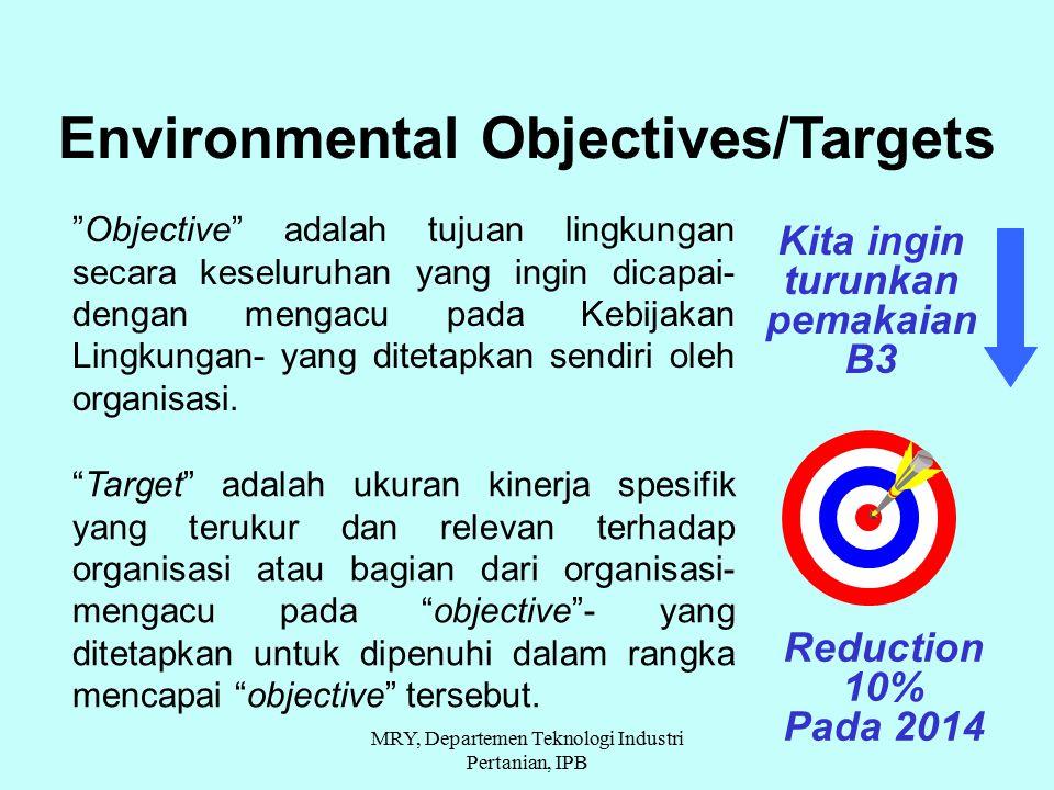 """Objective"" adalah tujuan lingkungan secara keseluruhan yang ingin dicapai- dengan mengacu pada Kebijakan Lingkungan- yang ditetapkan sendiri oleh org"