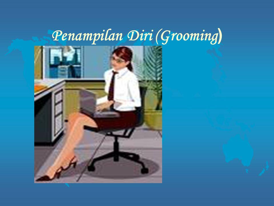 Penampilan Diri (Grooming )