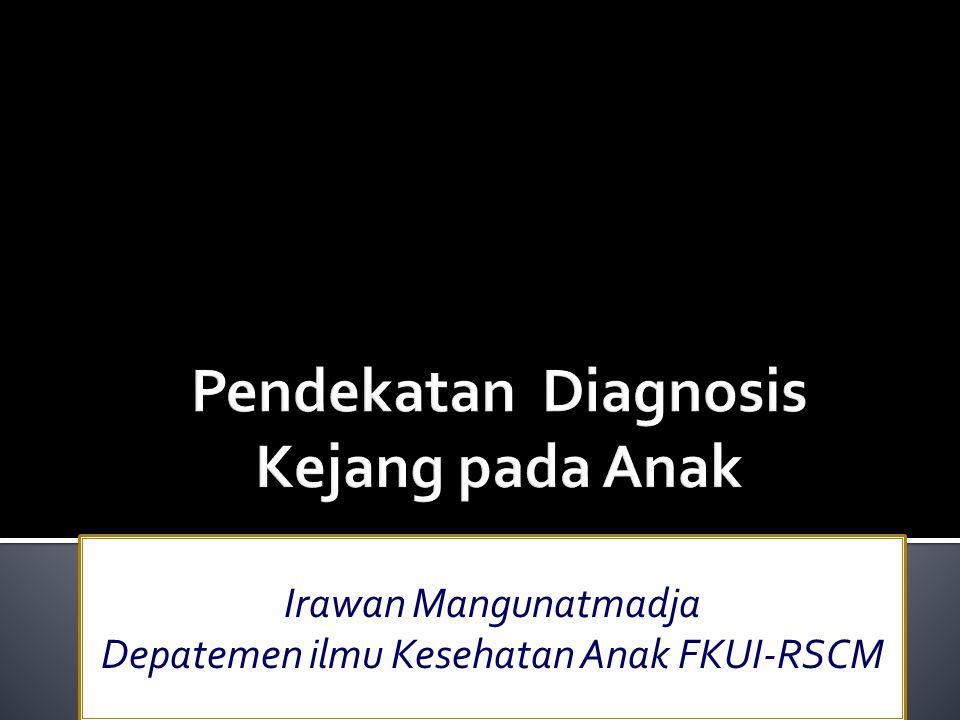 Irawan Mangunatmadja Depatemen ilmu Kesehatan Anak FKUI-RSCM