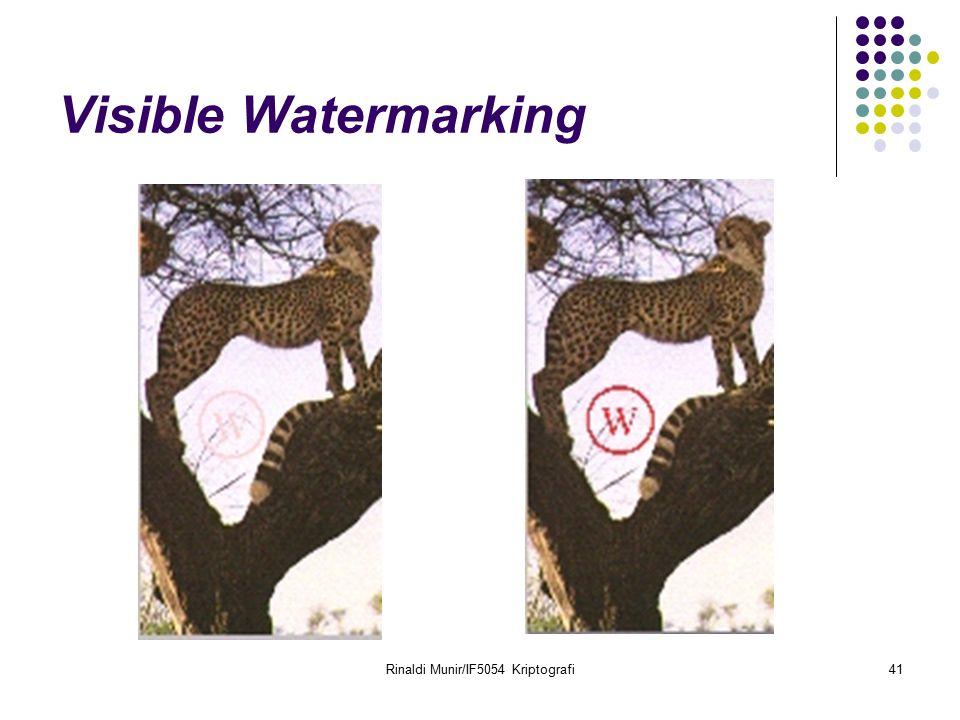 Rinaldi Munir/IF5054 Kriptografi41 Visible Watermarking