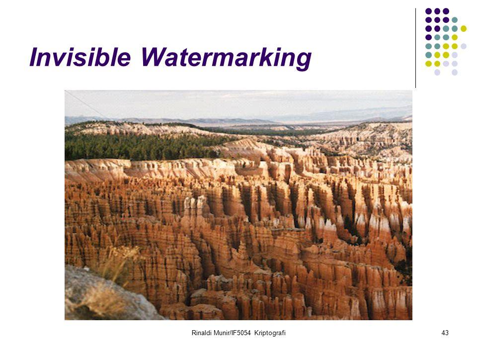 Rinaldi Munir/IF5054 Kriptografi43 Invisible Watermarking