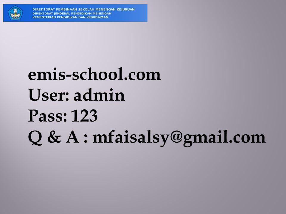emis-school.com User: admin Pass: 123 Q & A : mfaisalsy@gmail.com