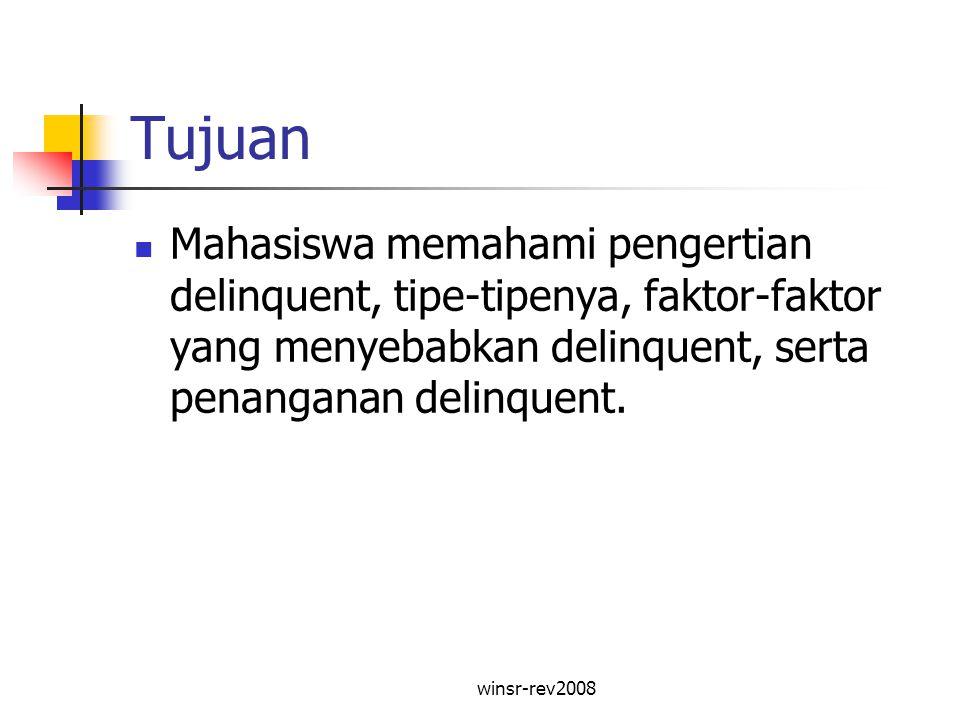winsr-rev2008 Pokok Bahasan Pengertian delinquent.