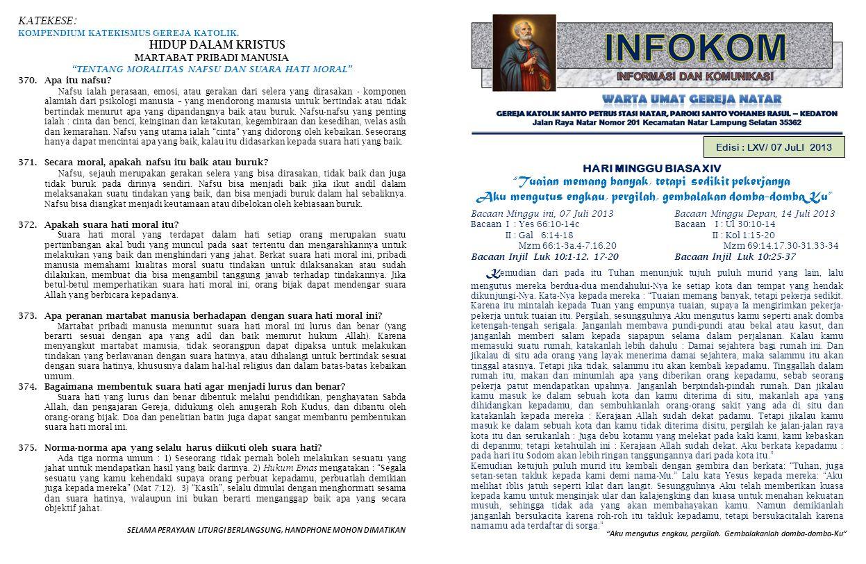 """KATEKESE : KOMPENDIUM KATEKISMUS GEREJA KATOLIK. HIDUP DALAM KRISTUS MARTABAT PRIBADI MANUSIA """"TENTANG MORALITAS NAFSU DAN SUARA HATI MORAL"""" 370.Apa i"""