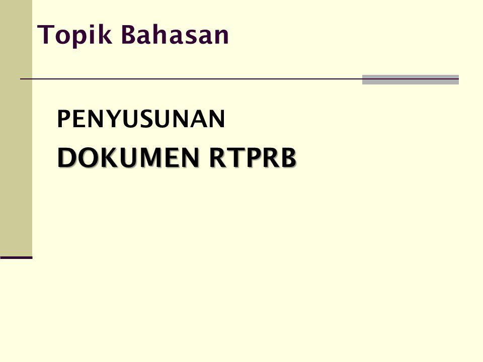 Isi Dokumen RTPRB No.BABUraian IsiKelengkapan BAB III.