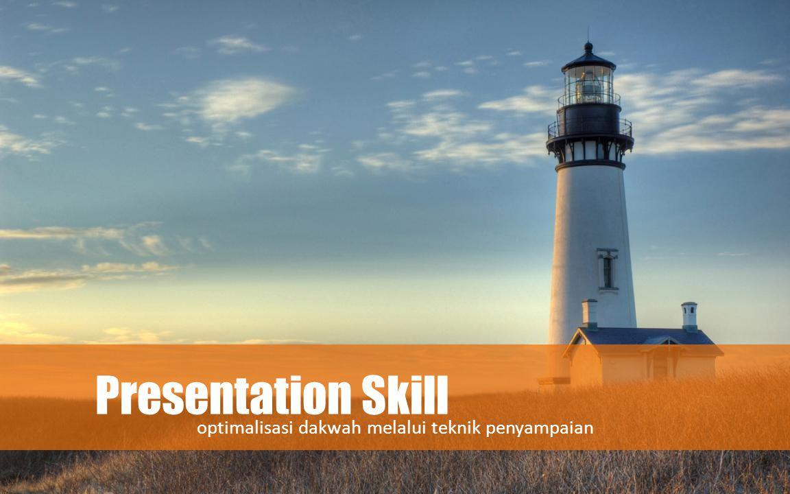 Presentation Skill optimalisasi dakwah melalui teknik penyampaian
