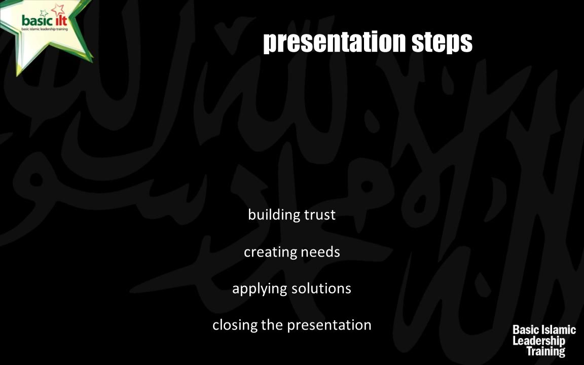 building trust presentation steps creating needs applying solutions closing the presentation
