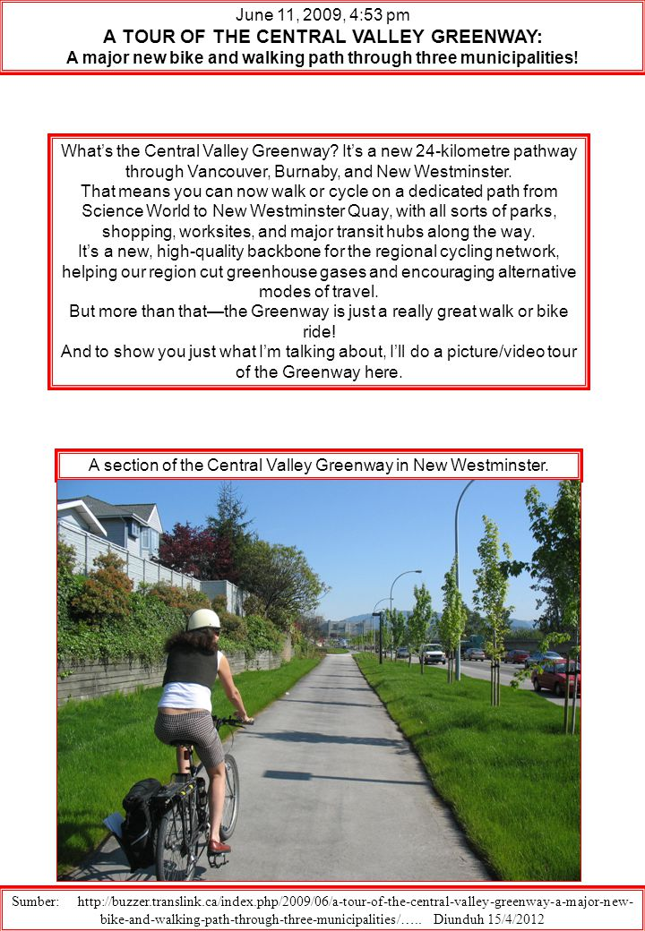 June 11, 2009, 4:53 pm A TOUR OF THE CENTRAL VALLEY GREENWAY: A major new bike and walking path through three municipalities! What's the Central Valle