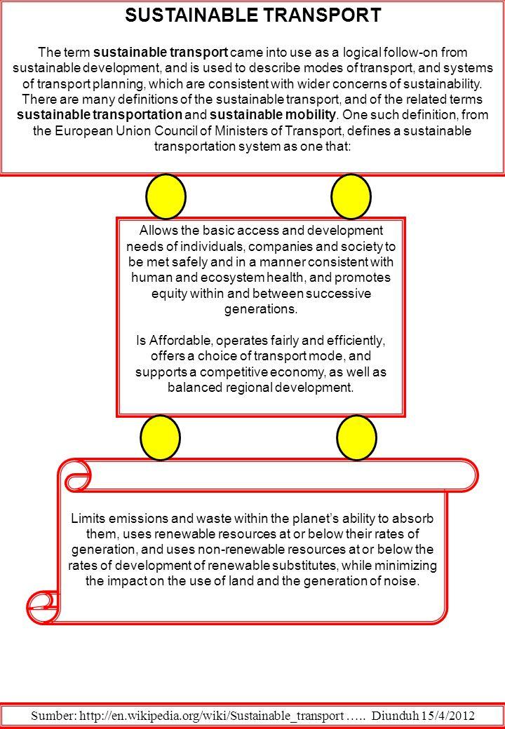 ENVIRONMENTALLY SUSTAINABLE TRANSPORT Sumber: http://en.wikipedia.org/wiki/Sustainable_transport…..