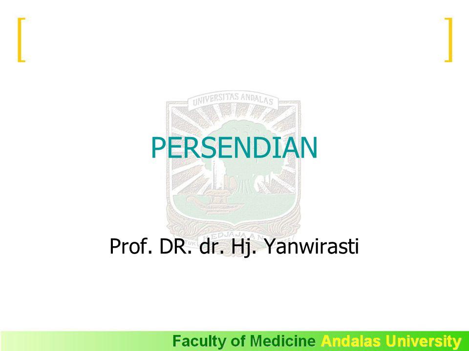 PERSENDIAN Prof. DR. dr. Hj. Yanwirasti
