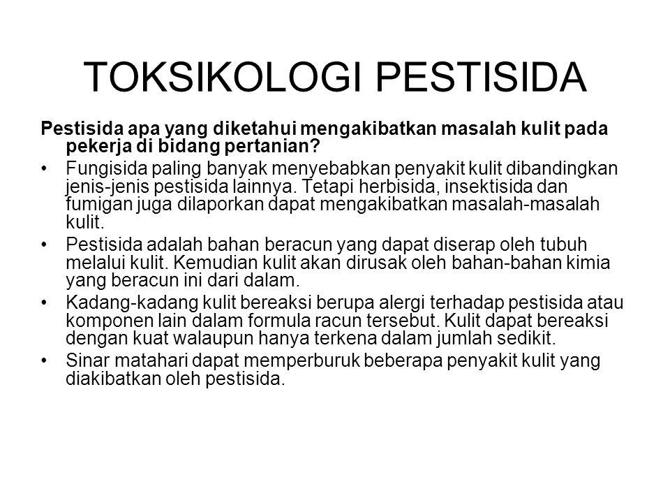 Pestisida apa yang diketahui mengakibatkan masalah kulit pada pekerja di bidang pertanian.