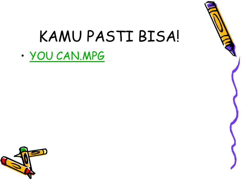 KAMU PASTI BISA! YOU CAN.MPG