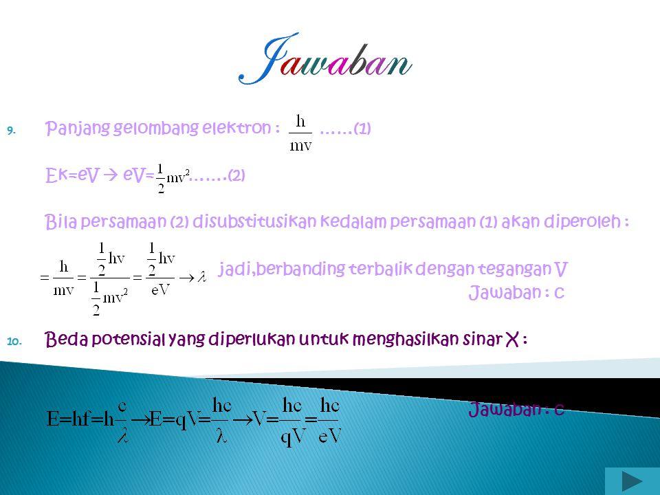 Jawaban 7. Penyelesaian : 500 garis 1m = 1cm = d = Jawaban : d 8. m= 3 orde ketiga Panjang gelombang Jawaban : d