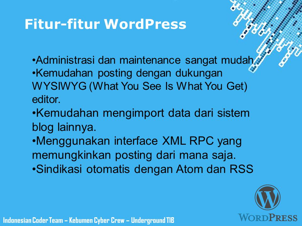 Powerpoint Templates Indonesian Coder Team – Kebumen Cyber Crew – Underground TIB WordPress's Vulnerability 1.Brute-force login 2.Spam 3.Serangan terhadap celah di plugin dan themes ( SQLi,CSRF,LFI,RFI,RCE dkk) 4.dll