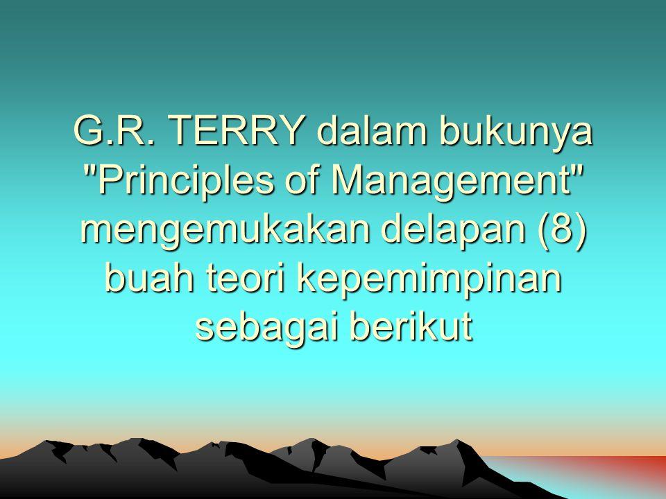 G.R. TERRY dalam bukunya