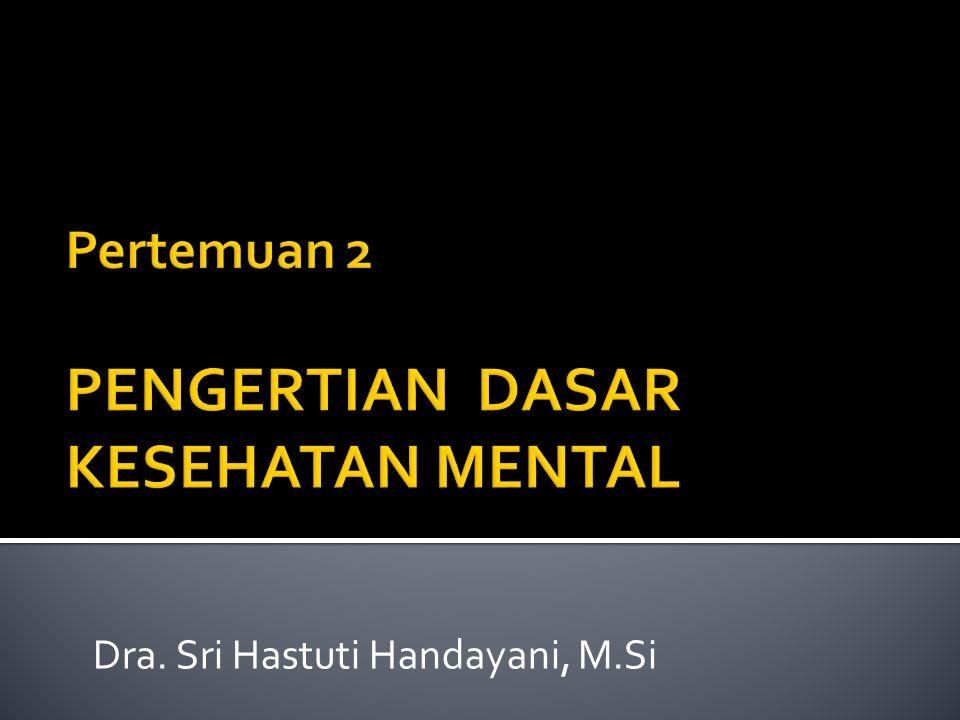 Dra. Sri Hastuti Handayani, M.Si