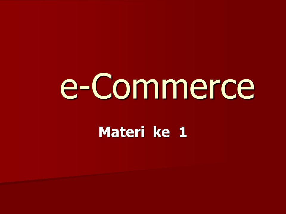 e-Commerce Materi ke 1