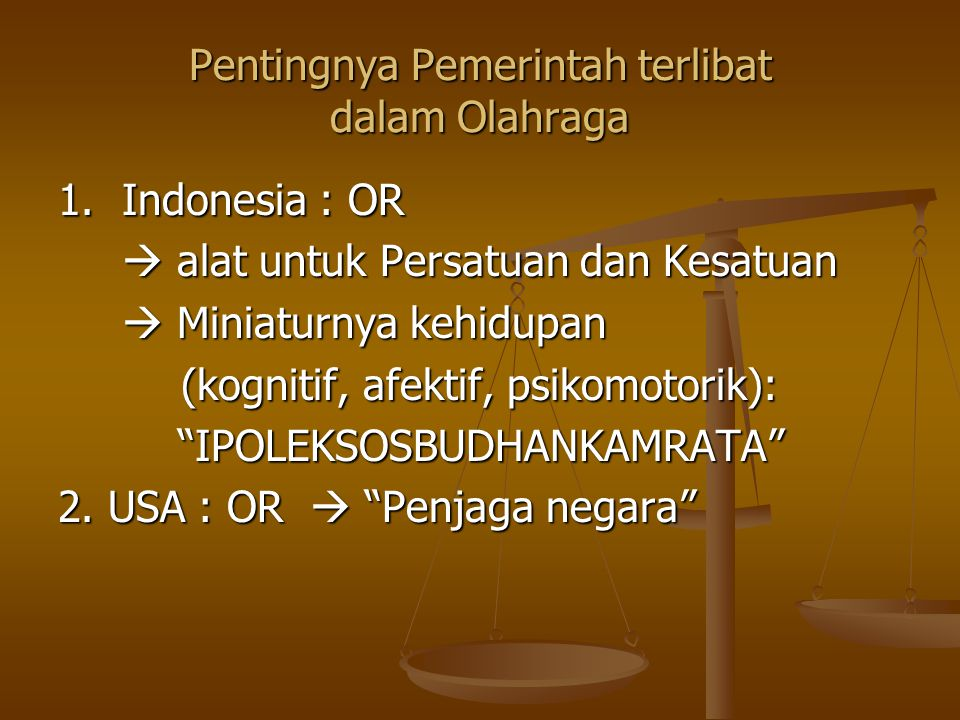 PRINSIP PENYELENGGARAAN KEOLAHRAGAAN 1. Demokratis 2.
