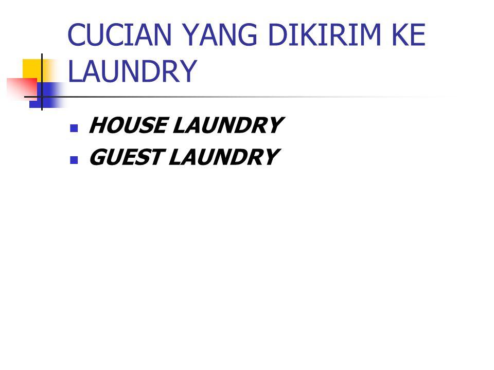 CUCIAN YANG DIKIRIM KE LAUNDRY HOUSE LAUNDRY GUEST LAUNDRY