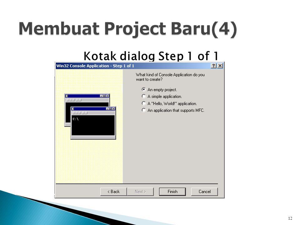 Kotak dialog Step 1 of 1 12