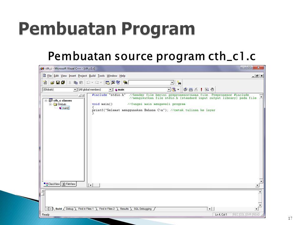 Pembuatan source program cth_c1.c 17