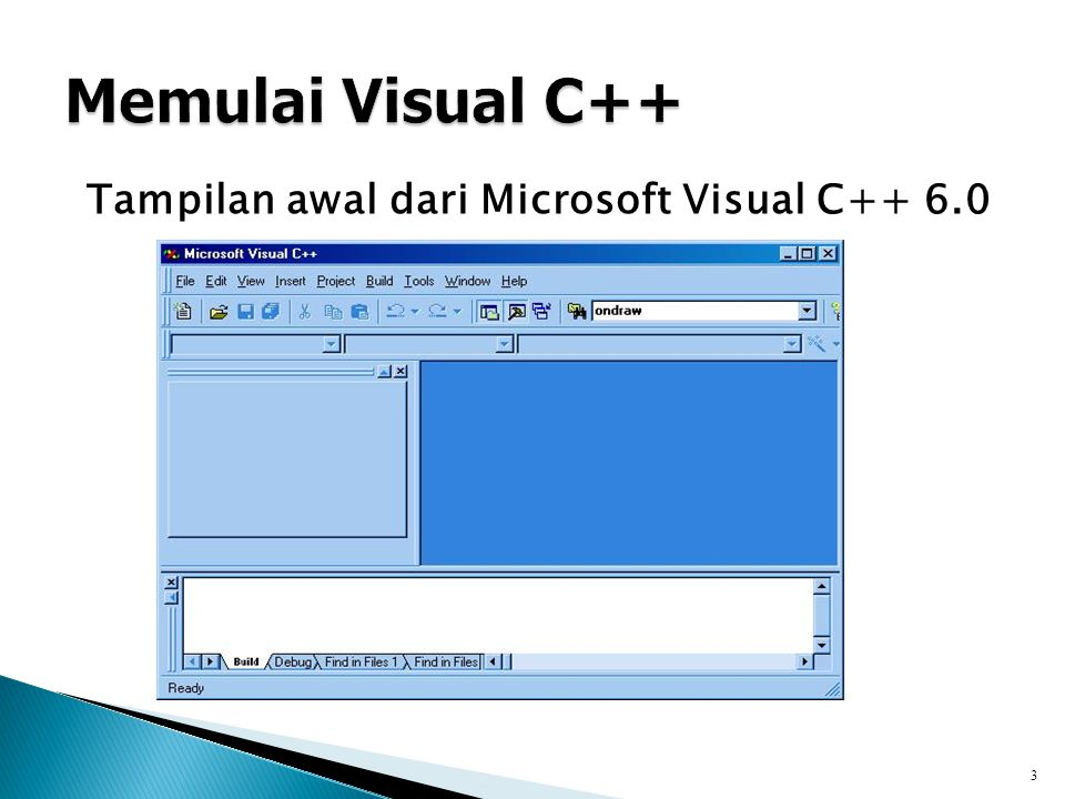 1.Masuk ke Microsoft Visual C++ 2. Pilih menu : File -> Open Workspace 3.