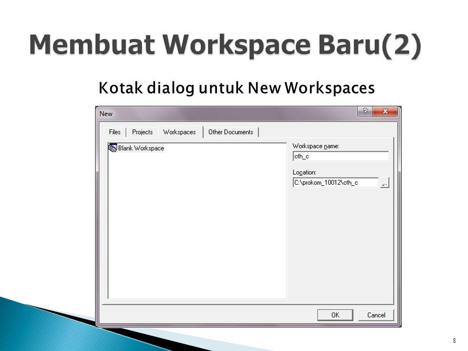 Kotak dialog untuk New Workspaces 8