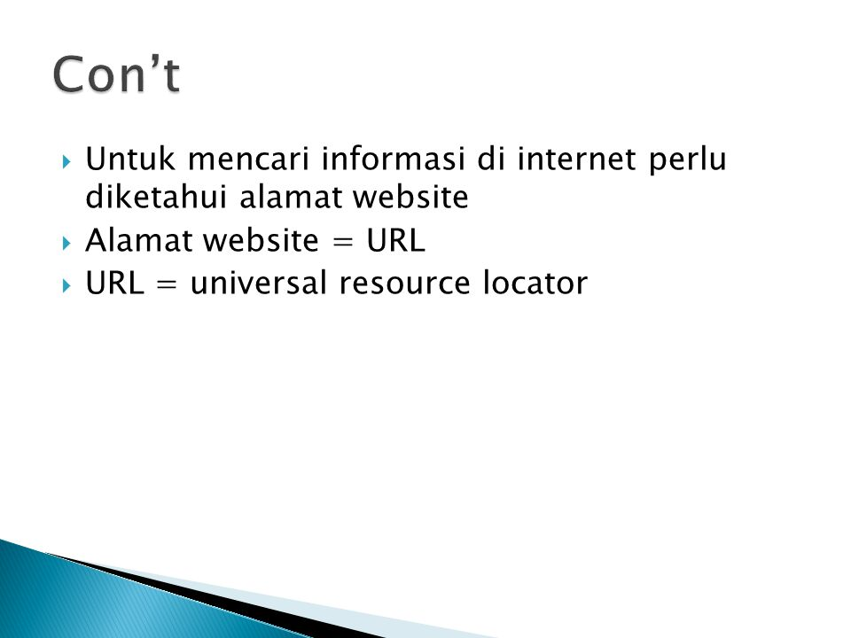 http://www.sman8denpasar.sch.id/ar/index.php  http→protokol yang di pakai (hypertext transfer protokol  www → world wide web  Sman8denpasar → nama situs .sch.id → ekstensi nama domain  Ar → folder  Index.php → file