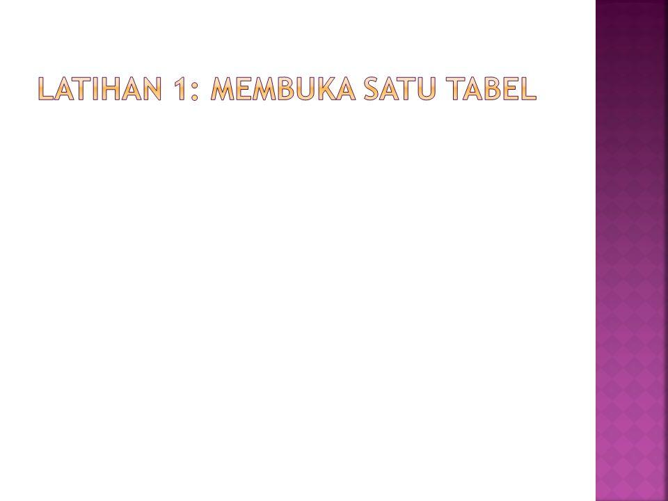  Isi file dengan 10 mahasiswa  Aktifkan Tabel  Tampilkan Tabel  Modifikasi Tabel 1.