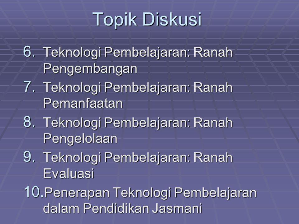 Topik Diskusi 11.Model Rancangan Pembelajaran dalam Pendidikan Jasmani\ 12.