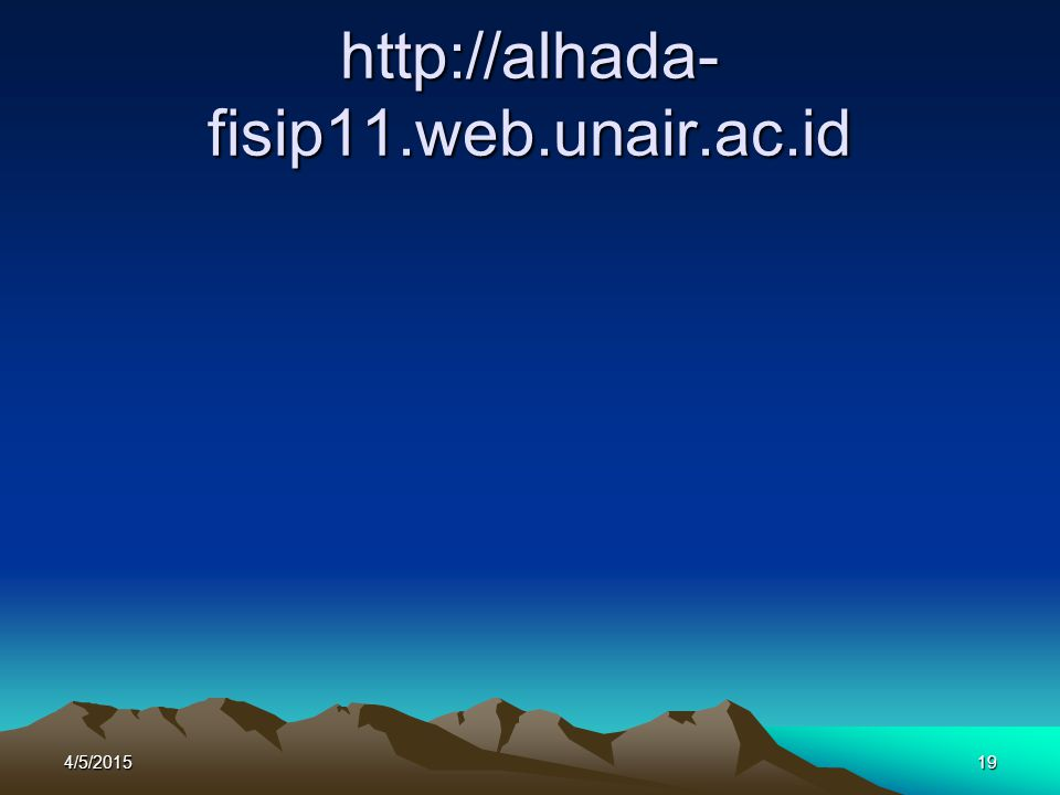 http://alhada- fisip11.web.unair.ac.id 4/5/201519