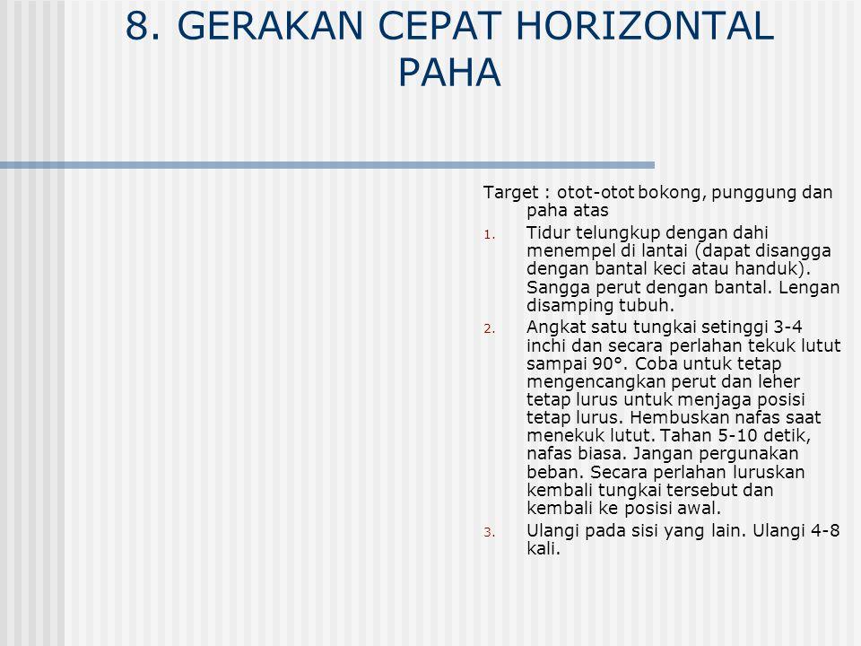 9.GERAKAN COBRA Target : otot-otot perut, punggung dan leher 1.